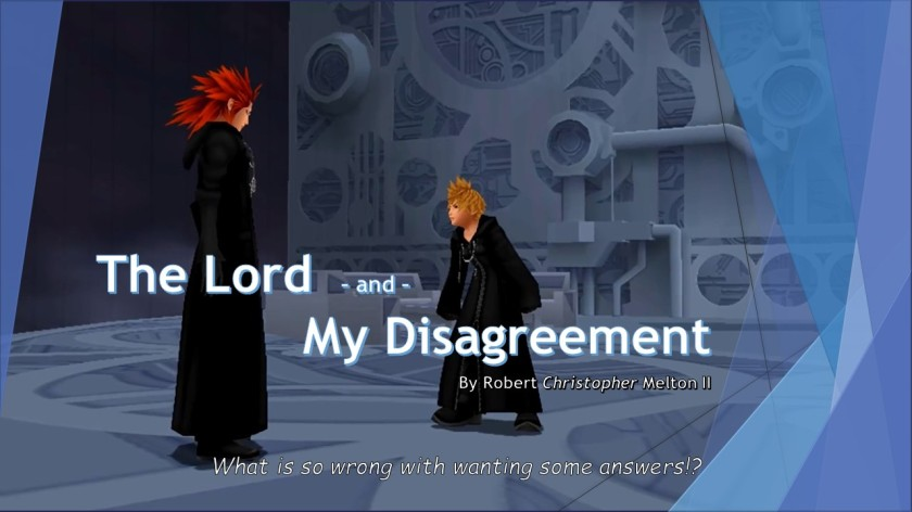 The Lord and My Disagreement